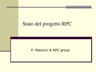 Stato del progetto RPC