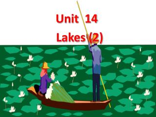 Unit  14 Lakes (2)