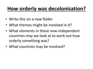 How orderly was decolonisation?