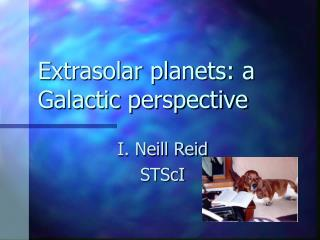 Extrasolar planets: a Galactic perspective
