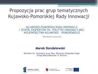 Propozycja prac grup tematycznych Kujawsko-Pomorskiej Rady Innowacji