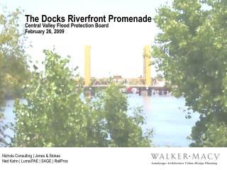 The Docks Riverfront Promenade