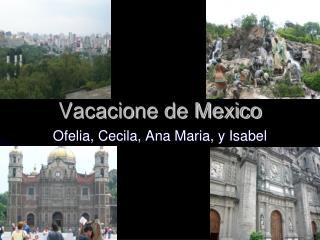 Vacacione de Mexico