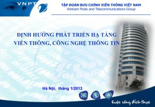 TẬP ĐOÀN BƯU CHÍNH VIỄN THÔNG VIỆT NAM Vietnam Posts and Telecommunications Group