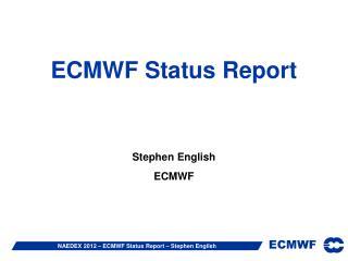 ECMWF Status Report