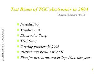 Test Beam of TGC electronics in 2004