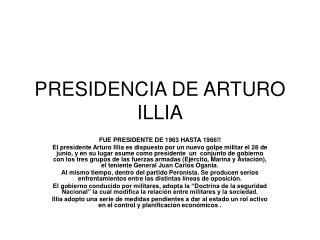 PRESIDENCIA DE ARTURO ILLIA