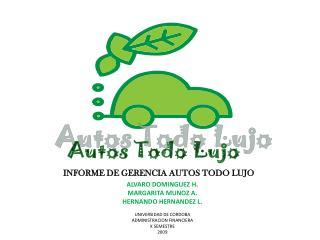 INFORME DE GERENCIA AUTOS TODO LUJO