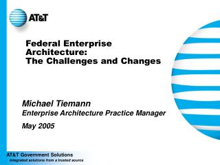Federal Enterprise Architecture: The Challenges and Changes