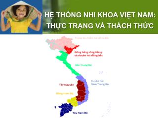 H? TH?NG NHI KHOA VI?T NAM: TH?C TR?NG V� TH�CH TH?C