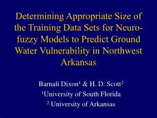 Barnali Dixon 1  & H. D. Scott 2 1 University of South Florida 2  University of Arkansas