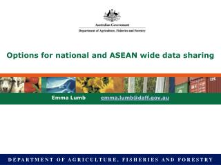 Options for national and ASEAN wide data sharing