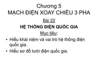 Chương 5 MẠCH ĐIỆN XOAY CHIỀU 3 PHA