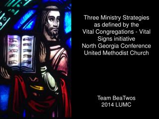 Three Ministry Strategies  as defined by the  Vital Congregations - Vital Signs initiative