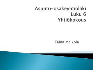 Asunto-osakeyhtiölaki Luku 6 Yhtiökokous