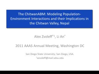 Alex Zvoleff *1 , Li An * 2011 AAAS Annual Meeting, Washington DC