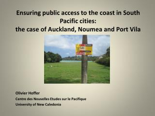 Olivier  Hoffer Centre des Nouvelles Etudes sur le Pacifique  University of New  Caledonia