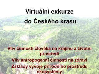 Virtuální exkurze  do Českého krasu