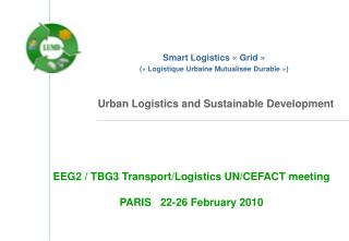 Smart Logistics «Grid» («Logistique Urbaine Mutualisée Durable»)