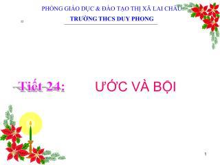 PHÒNG GIÁO DỤC & ĐÀO TẠO THỊ XÃ LAI CHÂU TRƯỜNG THCS DUY PHONG