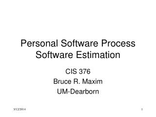 Personal Software Process Software Estimation