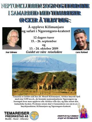� oppleve Kilimanjaro og safari i Ngorongoro-krateret