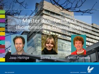 Master Bioinformatics (Bioinformatics & Systems Biolgy)