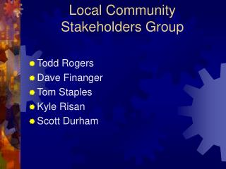 Local Community Stakeholders Group