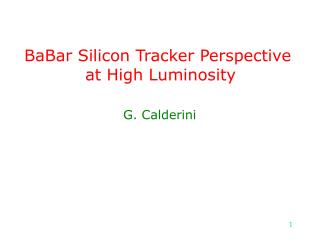BaBar Silicon Tracker Perspective  at High Luminosity