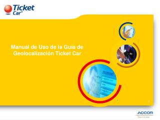 Manual de Uso de la Guía de Geolocalización Ticket Car