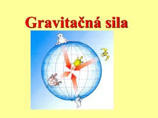 Gravitačná sila