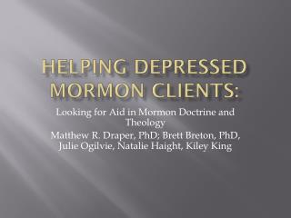 Helping Depressed Mormon Clients: