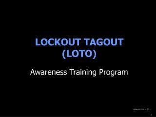 LOCKOUT TAGOUT  LOTO