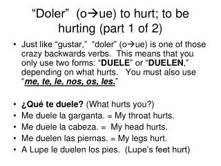 """Doler""  (o  ue) to hurt; to be hurting (part 1 of 2)"
