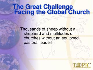 The Great Challenge  Facing the Global Church