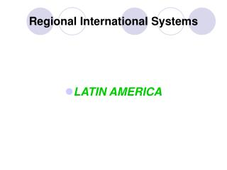 Regional International Systems