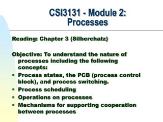 CSI3131 - Module 2:   Processes
