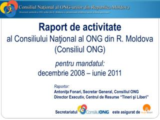 Raportor: Antoni ?a Fonari, Secretar General, Consiliul ONG