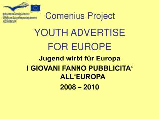 YOUTH ADVERTISE  FOR EUROPE Jugend wirbt für Europa I GIOVANI FANNO PUBBLICITA' ALL'EUROPA