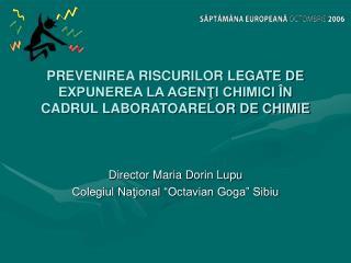PREVENIREA RISCURILOR LEGATE DE EXPUNEREA LA AGENŢI CHIMICI ÎN CADRUL LABORATOARELOR DE CHIMIE