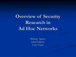Overview of Security  Research in  Ad Hoc Networks