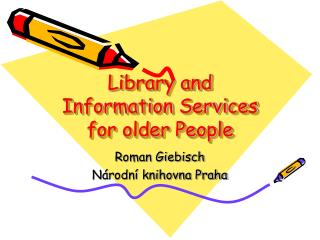 Library and Information Services for older People