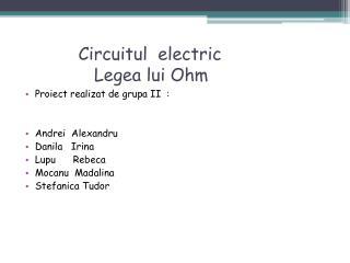 Circuitul   electric  Legea lui  Ohm