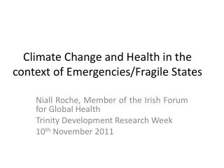 Climate Change and Health in the context of Emergencies/Fragile States