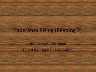 Esperanza Rising (Reading 2)