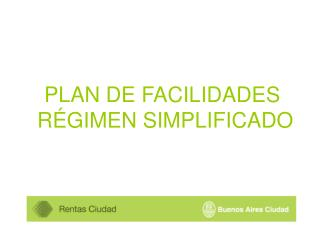 PLAN DE FACILIDADES  RÉGIMEN SIMPLIFICADO