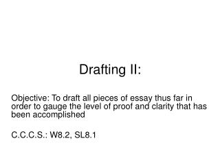 Drafting II: