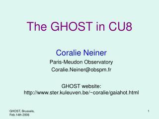 The GHOST in CU8