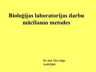 Bioloģijas laboratorijas darbu mācīšanas metodes