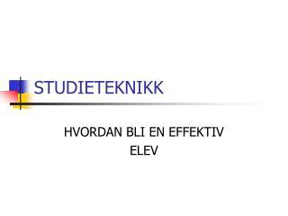 STUDIETEKNIKK